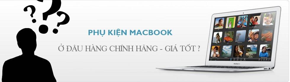 Phụ Kiện Laptop Macbook